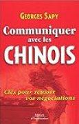 Communiquer avec les Chinois : Clés pour réussir vos négociations