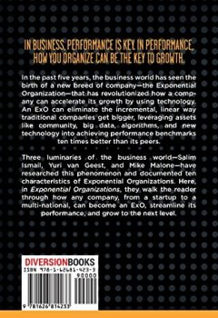 Livres Couvertures de Exponential Organizations : Why new organizations are ten times better, faster, and cheaper than yours (and what to do about it)