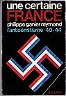 Une certaine France, l'antisémitisme 40-44