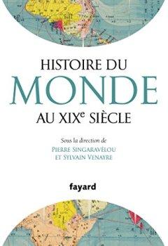 Livres Couvertures de Histoire du Monde au XIXe siècle