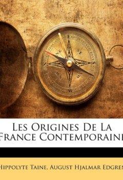 Livres Couvertures de Les Origines de La France Contemporaine
