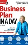 Business Plan in a Day (Business Plan in a Day: Get It Done Right, Get It Done Fast) by Rhonda Abrams (2013-03-15)