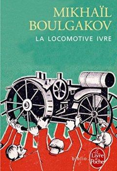 Livres Couvertures de La Locomotive ivre et autres nouvelles