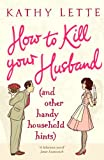 How to Kill Your Husband (and Other Hand