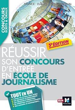 Livres Couvertures de Journaliste Réussir son concours d'entrée en école de journalisme 5e édition