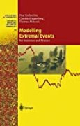 Modelling Extremal Events: for Insurance and Finance
