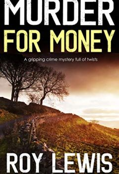 Livres Couvertures de MURDER FOR MONEY a gripping crime mystery full of twists (English Edition)
