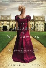 516yCFGsMbL The Heiress of Winterwood by Sarah Ladd $2.99