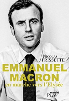 Livres Couvertures de Emmanuel Macron, en marche vers l'Elysée