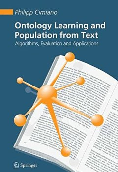 Livres Couvertures de Ontology Learning and Population from Text: Algorithms, Evaluation and Applications
