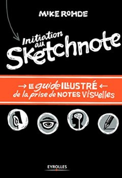 Livres Couvertures de Initiation au sketchnote : le guide illustré de la prise de notes visuelles