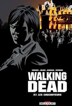Livres Couvertures de Walking Dead 27: Les Chuchoteurs