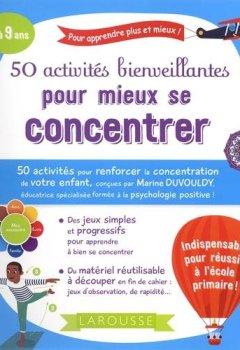 Livres Couvertures de 50 activités bienveillantes pour mieux se concentrer