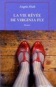 Livres Couvertures de La vie rêvée de Virginia Fly