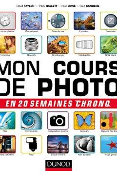 Livres Couvertures de Mon cours de photo en 20 semaines chrono