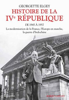 Livres Couvertures de Histoire de la IVe République - T. 1 (01)