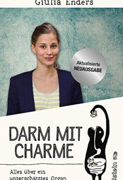 Livres Couvertures de Darm mit Charme: Alles über ein unterschätztes Organ