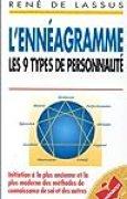 L'ennéagramme : [les 9 types de personnalité]