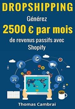 Livres Couvertures de Dropshipping : Générez 2500 € par mois de revenus passifs avec Shopify