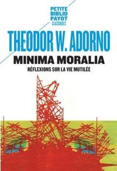 Livres Couvertures de Minima moralia : Réflexions sur la vie mutilée