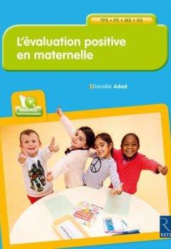 Livres Couvertures de L'évaluation positive en maternelle (+ CD-Rom)
