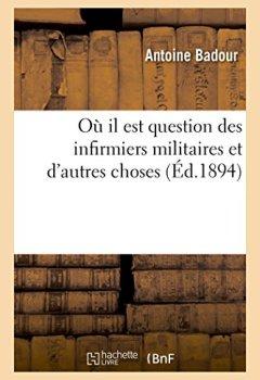 Livres Couvertures de Où il est question des infirmiers militaires et d'autres choses