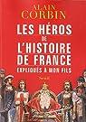 Héros de l'histoire de France expliqués