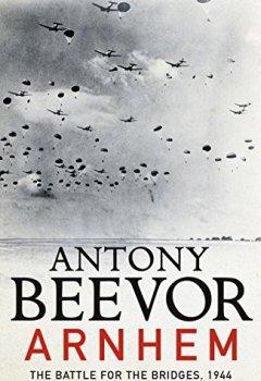 Livres Couvertures de Arnhem: The Battle for the Bridges, 1944