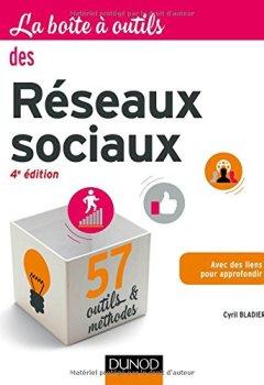 Livres Couvertures de La Boîte à outils des réseaux sociaux - 4e éd.