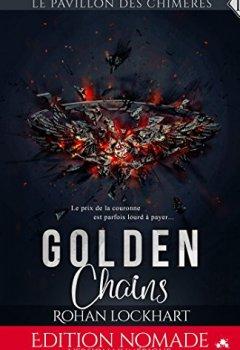 Livres Couvertures de Golden Chains: Le pavillon des chimères, T1