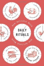 Daily Rituals, by Mason Currey