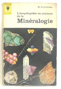 Livres Couvertures de L'encyclopédie en couleurs de la minéralogie