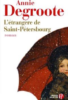 Livres Couvertures de L'étrangère de Saint-Pétersbourg
