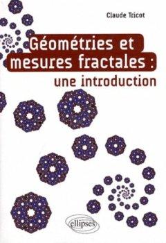 Livres Couvertures de Géometrie & Mesures Fractales une Introduction
