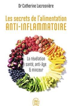 Livres Couvertures de Les secrets de l'alimentation anti-inflammatoire