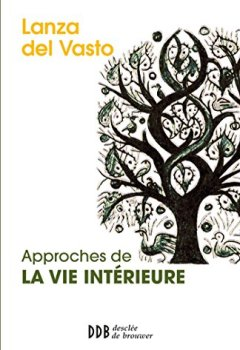 Livres Couvertures de Approches de la vie intérieure : Nouvelle édition