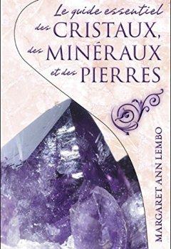 Livres Couvertures de Le guide essentiel des cristaux, des minéraux et des pierres