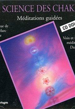 Livres Couvertures de La Science des Chakras : Méditations guidées (coffret 2 CD)
