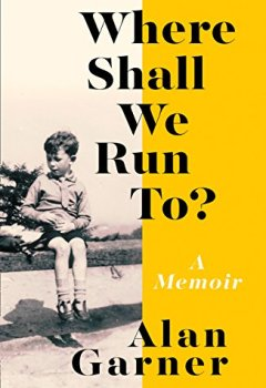 Livres Couvertures de Where Shall We Run To?: A Memoir