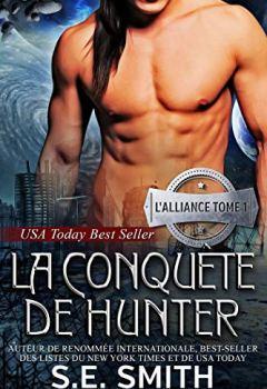 Livres Couvertures de La Conquête de Hunter: L'Alliance, Tome 1