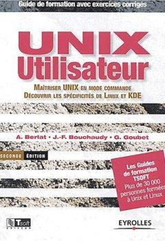 Livres Couvertures de Unix utilisateur : Maîtriser Unix en mode commande - Découvrir les spécificités de Linux et KDE (avec exercices corrigés)