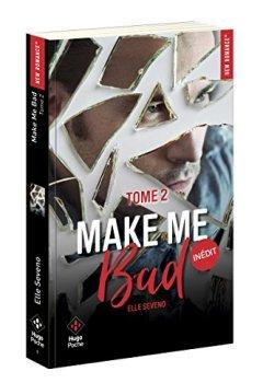 Livres Couvertures de Make me bad - tome 2