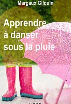 Livres Couvertures de Apprendre à danser sous la pluie