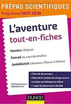 Livres Couvertures de L'Aventure - Prépas scientifiques 2017-2018 Tout-en-fiches: Homère, Conrad, Jankélévitch