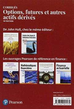Livres Couvertures de Options, futures et autres actifs dérivés 10e édition : Les corrigés