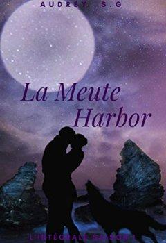 Livres Couvertures de La Meute Harbor: L'intégrale saison 1