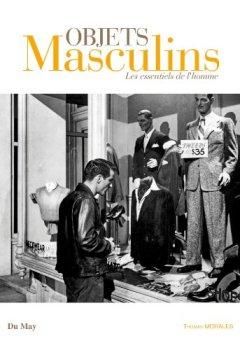 Livres Couvertures de Objets masculins : Les essentiels de l'homme
