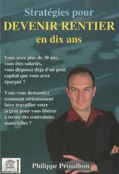 Livres Couvertures de Stratégies pour devenir rentier en dix ans