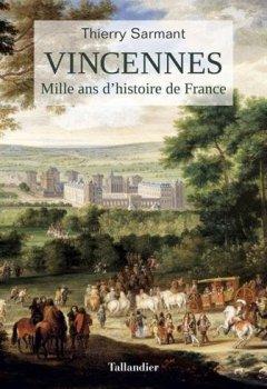 Livres Couvertures de Vincennes : Mille ans d'histoire de France