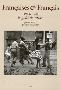 Livres Couvertures de Françaises & Français 1944-1968 : Le goût de vivre